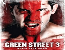 مشاهدة فيلم Green Street 3: Never Back Down