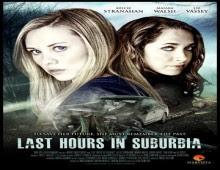 مشاهدة فيلم Last Hours in Suburbia