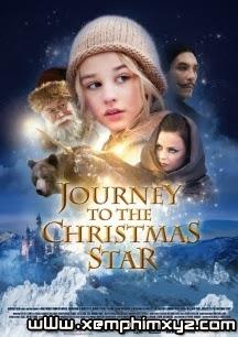 Truy Tìm Sao Giáng Sinh - Journey To The Christmas Star