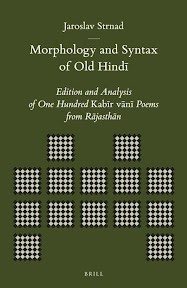 [Strnad: Morphology and Syntax of Old Hindī, 2013]