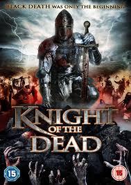 Phim Hiệp Sĩ Của Người Chết - Knight Of The Dead 2013