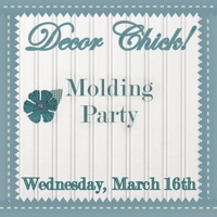 Decor Chick Molding Party