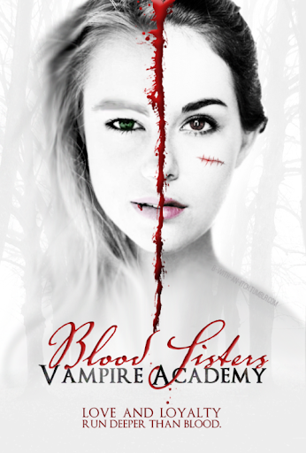 The-Vampire-Academy-Blood-sisters-fanmade-movie-poster-the-vampire-academy-blood-sisters-34226165-500-740.png