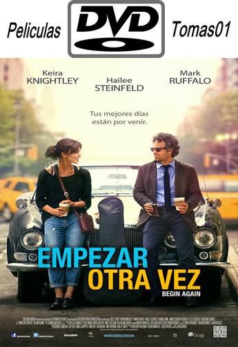 Empezar Otra Vez (Begin Again) (2013) DVDRip