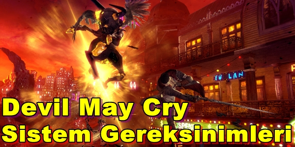 Devil May Cry PC Sistem Gereksinimleri