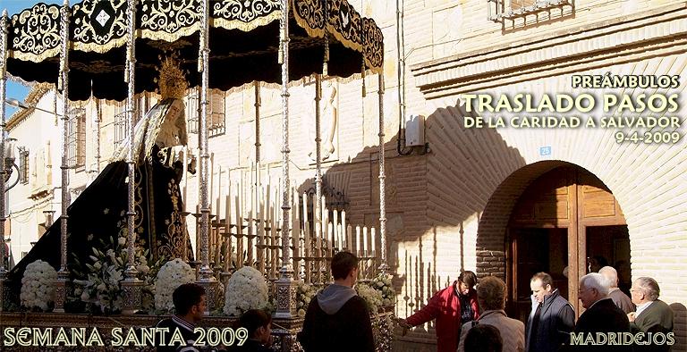 Los Pasos del Viernes Santo se trasladan de la Ermita de la Caridad a la Parroquia del Salvador, de donde tendrán salida. La Virgen de la Soledad visita a las hermanas del Convento