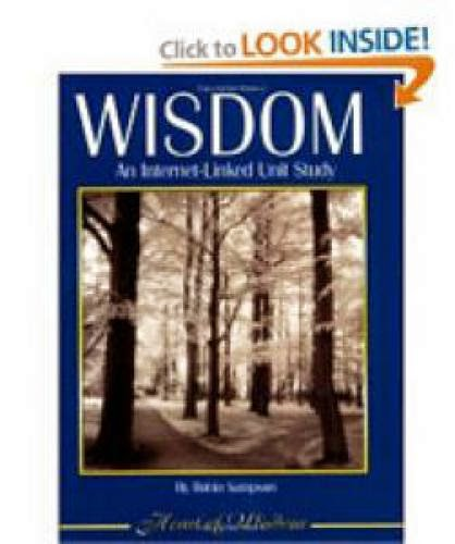 Wisdom An Internet Linked Unit Study