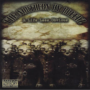 The Northern Hy Breedz - A Life Less Obvious