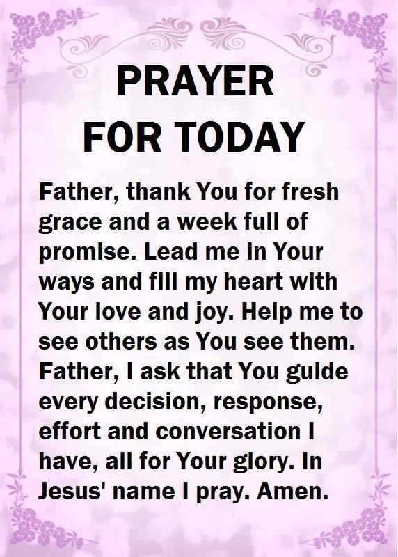 Prayer Daily:Prayer For Today. Amen. | Prayer for today, Good morning prayer, Prayers for healing