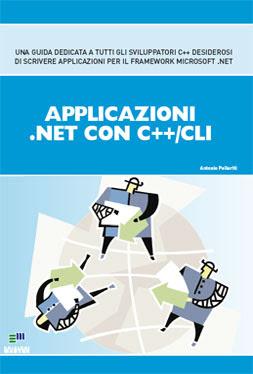 Manuale: Antonio Pelleriti  Applicazioni .NET con C++/CLI - Ita