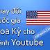 Hướng dẫn thay đổi quốc gia Hoa Kỳ cho kênh Youtube