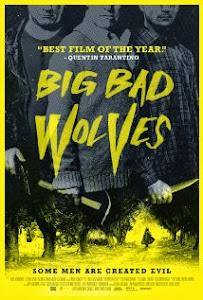 Những Con Sói Dữ - Big Bad Wolves poster