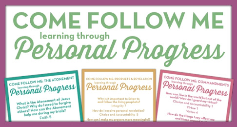 Come Follow Me through Personal Progress | Free Download from The Personal Progress Helper