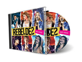 Rebeldes – Ao Vivo