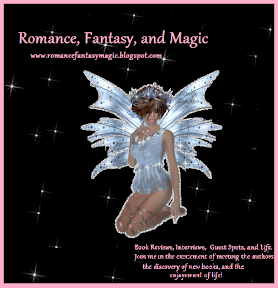 Romance, Fantasy, and Magic