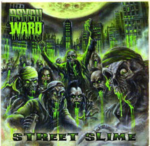 Psych Ward - Street Slime