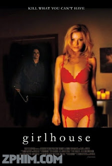 Truy Sát Gái Gọi - GirlHouse (2014) Poster