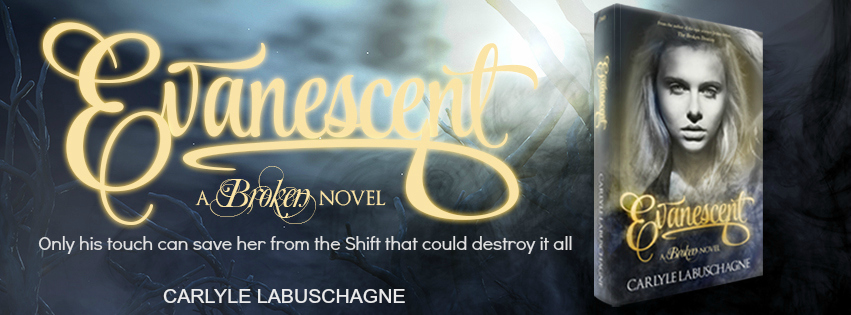 Cover Reveal: Evanescent (The Broken, Book 2), By Carlyle Labuschagne
