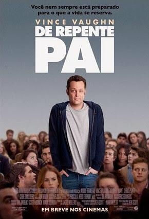 Filme Poster De Repente Pai R5 XviD & RMVB Dublado