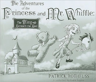 The adventures of the Princess and Mr Whiffle by Patrick Rothfuss ills. by Nate Taylor
