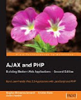 AJAX and PHP: Building Modern Web Applications (2nd Edition)