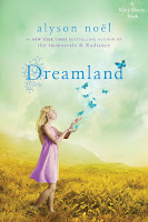 Dreamland (Riley Bloom Series, Book 3), By Alyson Noel Cover Artwork