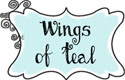 Wings of Teal
