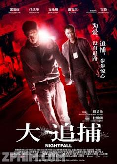 Đại Truy Bổ - Nightfall (2012) Poster