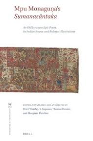 [Worsley et al.: Mpu Monaguna's Sumanasantaka, 2013]