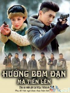 Phim Hướng Bom Đạn Mà Tiến Lên - Huong Bom Dan Ma Tien Len - Wallpaper
