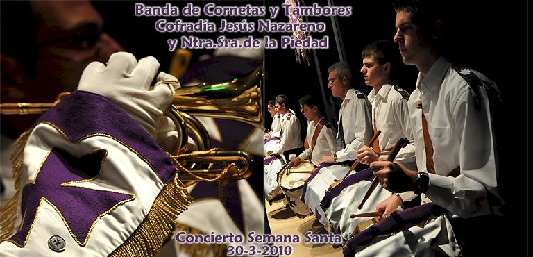 Concierto de la Semana Santa 2010 = 140 FOTOS