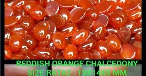 Pusat Permata Khatulistiwa: Reddish Orange Chalcedony