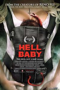 Đứa Bé Đến Từ Địa Ngục - Hell Baby poster