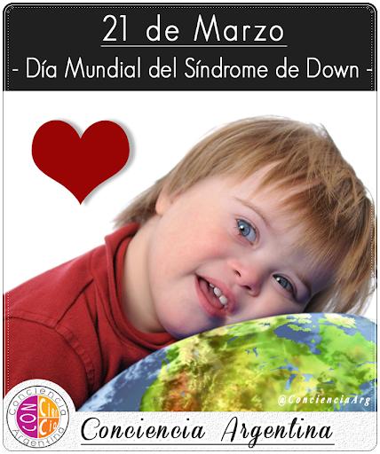 21 de Marzo: Día Mundial del Síndrome de Down... ♥