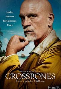 Cướp Biển Huyền Thoại 1 - Cross Bones Season 1 poster
