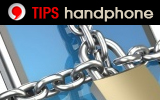 Tips Ponsel - Handphone