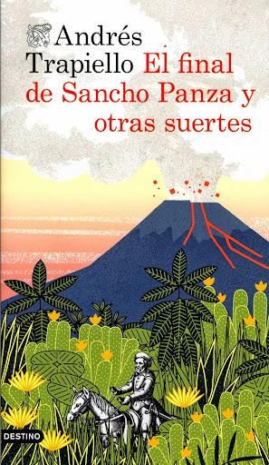 El final de Sancho Panza y otras suertes.- Andrés Trapiello