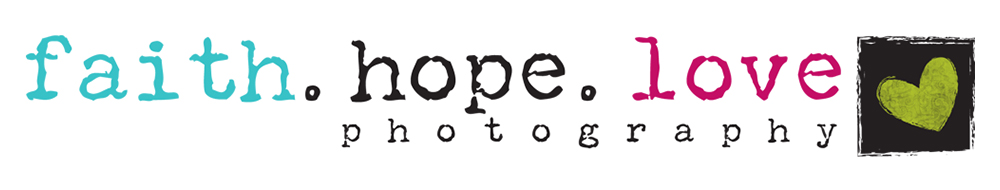 Faith Hope Love Photography