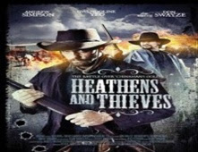 فيلم Heathens and Thieves
