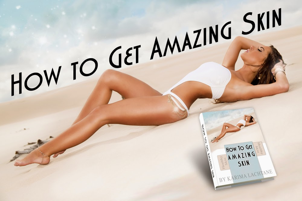 How To Get Amazing Skin