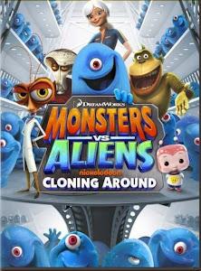 Quái Vật Chiến Người Ngoài Hành Tinh - Phụ Bản - Monsters Vs Aliens Cloning Around poster