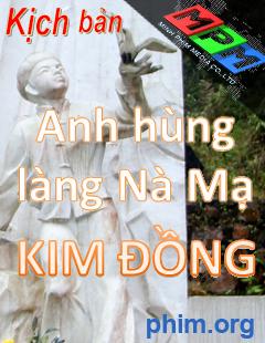 Phim Anh Hùng Làng Nà Mạ-Anh hung lang na ma