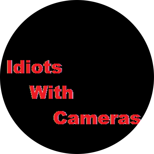 Idiots With Cameras