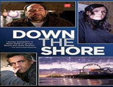 فيلم Down The Shore