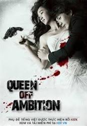 Queen of ambition - Dã Vương