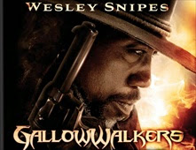 فيلم Gallowwalkers