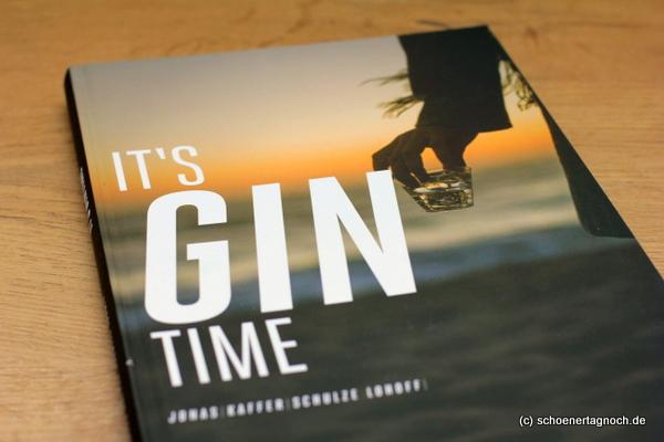jeden tag ein buch it s gin time rezension sch ner tag noch food blog mit leckeren. Black Bedroom Furniture Sets. Home Design Ideas
