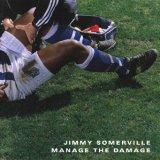 Jimmy Somerville - Manage the Damage