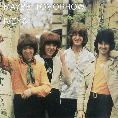 the Iveys ~ 1969 ~ Maybe Tomorrow