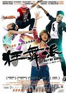 Cách Chúng Tôi Nhảy - The Way We Dance poster